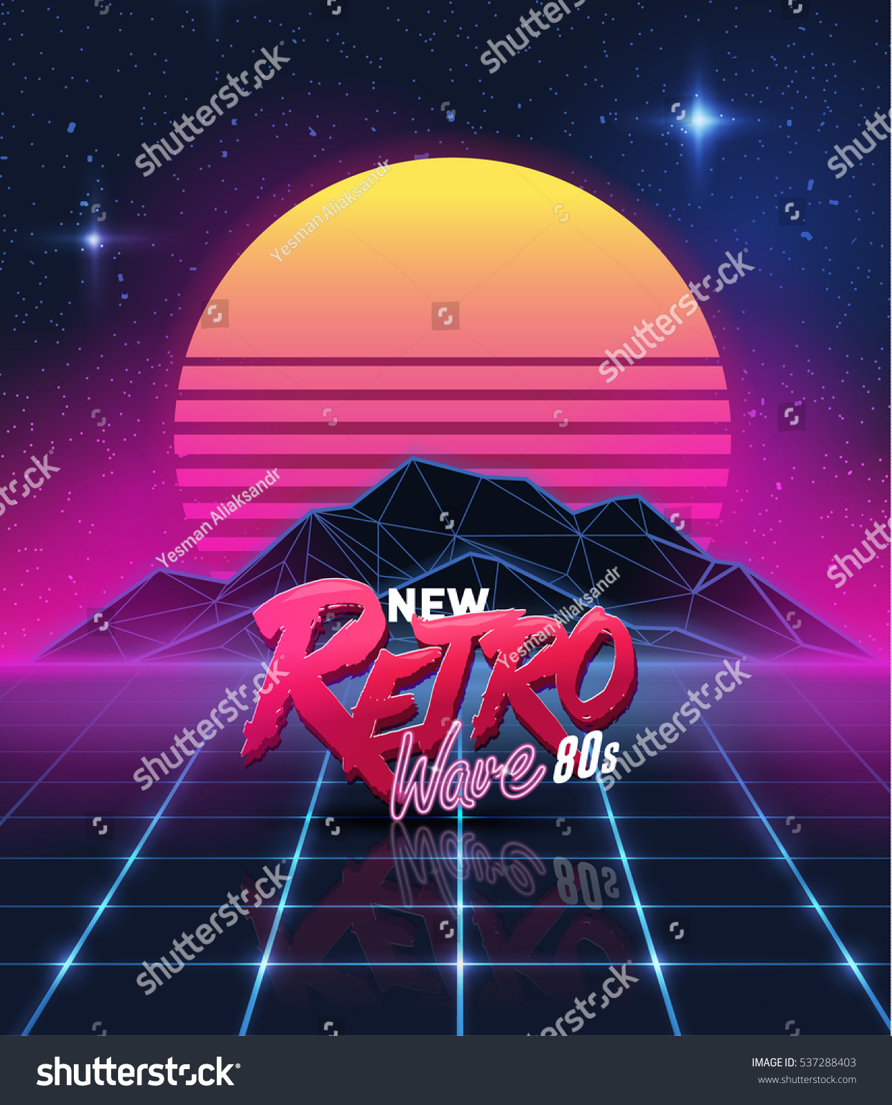 Illustration on a theme   new retro wave  background  sticker. Illustration On Theme New Retro Wave Stock Vector 537288403