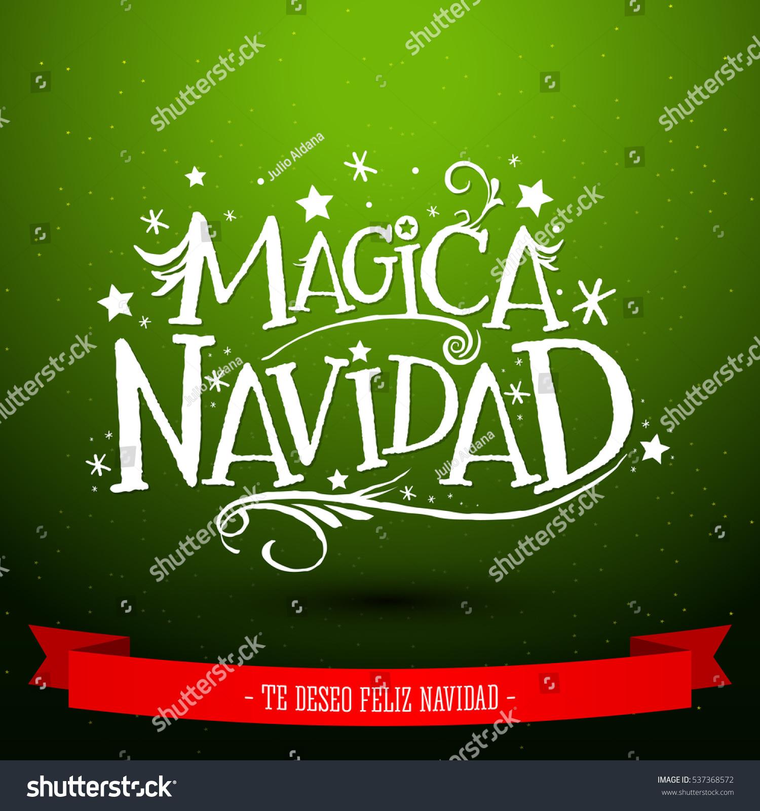magica navidad spanish translation magic christmas holiday greeting card merry christmas lettering