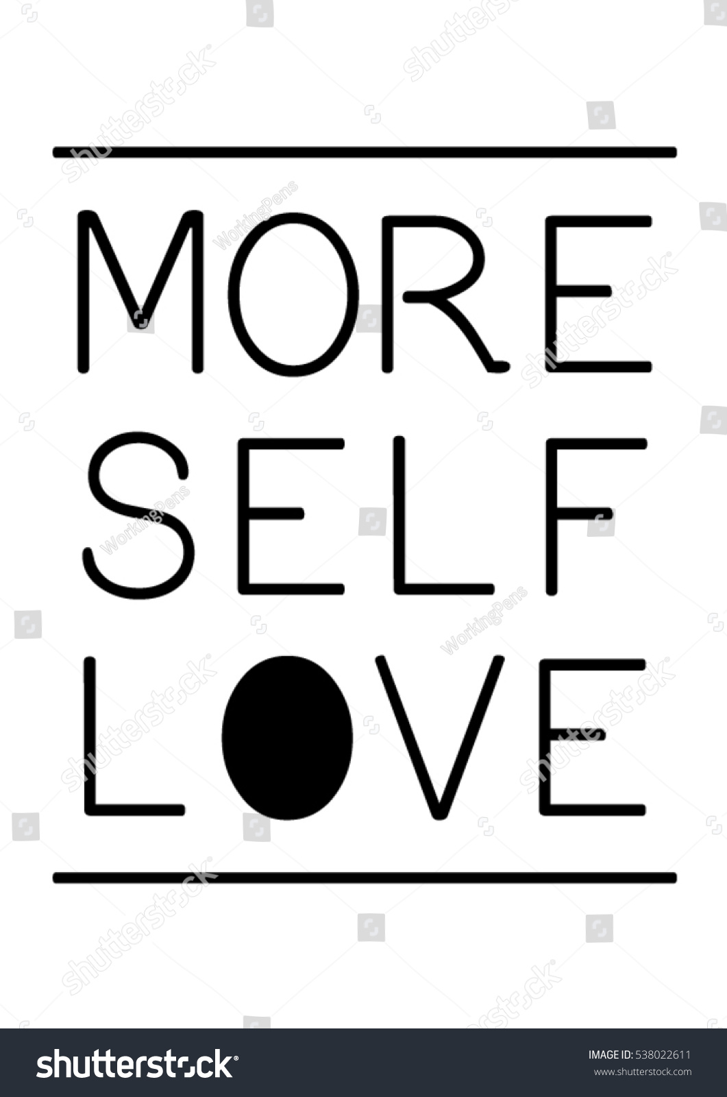 Self Love Quotes More Self Love Quote Print Vectorlettering Stock Vector 538022611