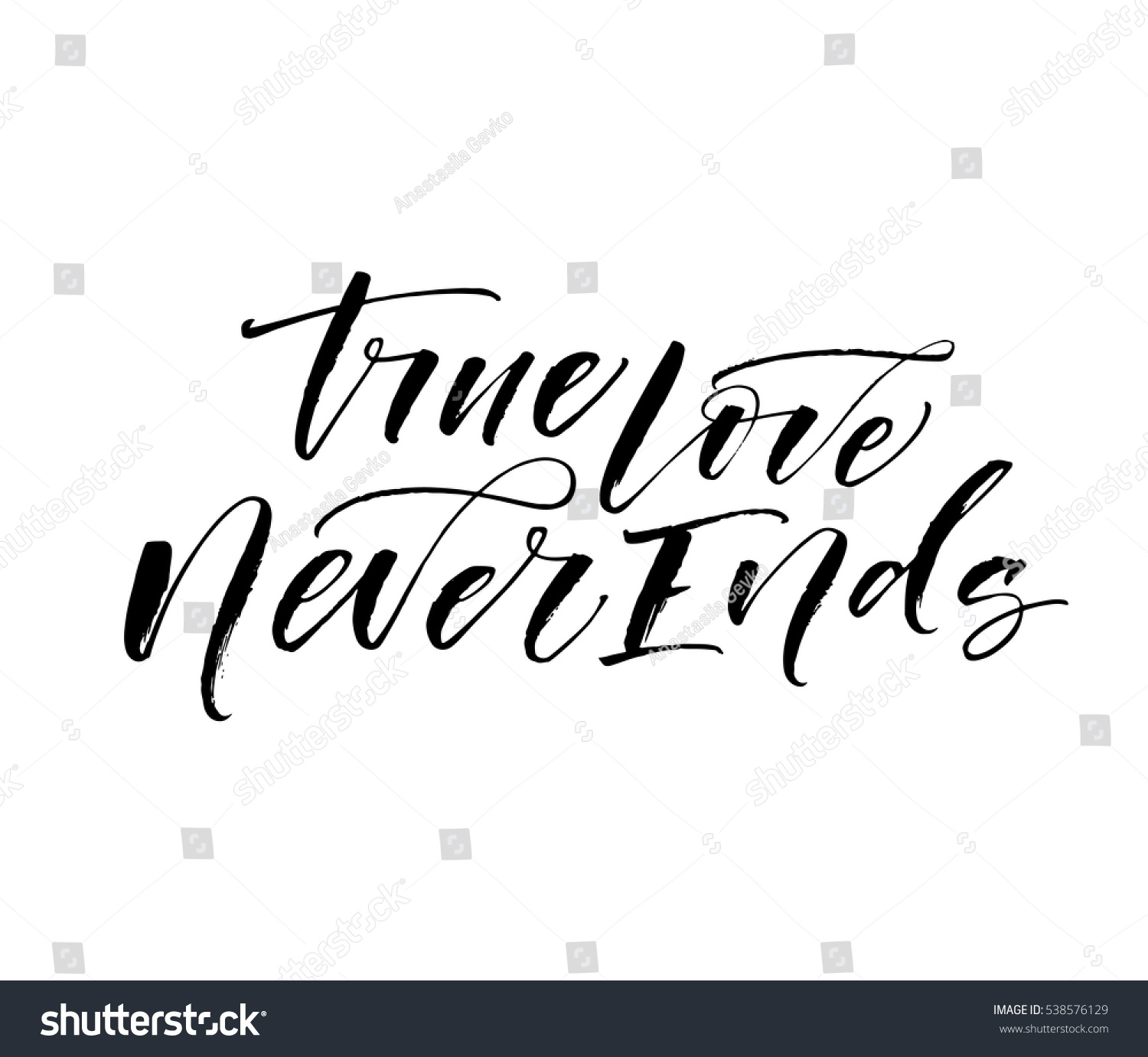 True Love Never Ends Postcard Phrase Stock Vector Royalty Free