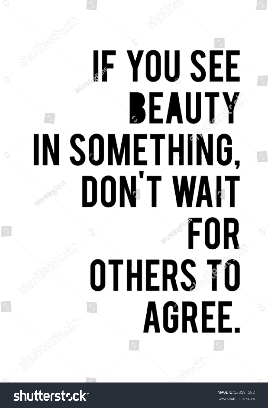 You See Beauty Something Dont Wait Stock Vector Royalty Free
