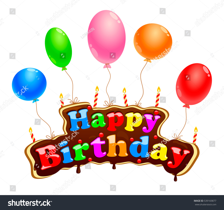 Happy Birthday Greetings Happy Birthday Sign Stock Vector 539169877