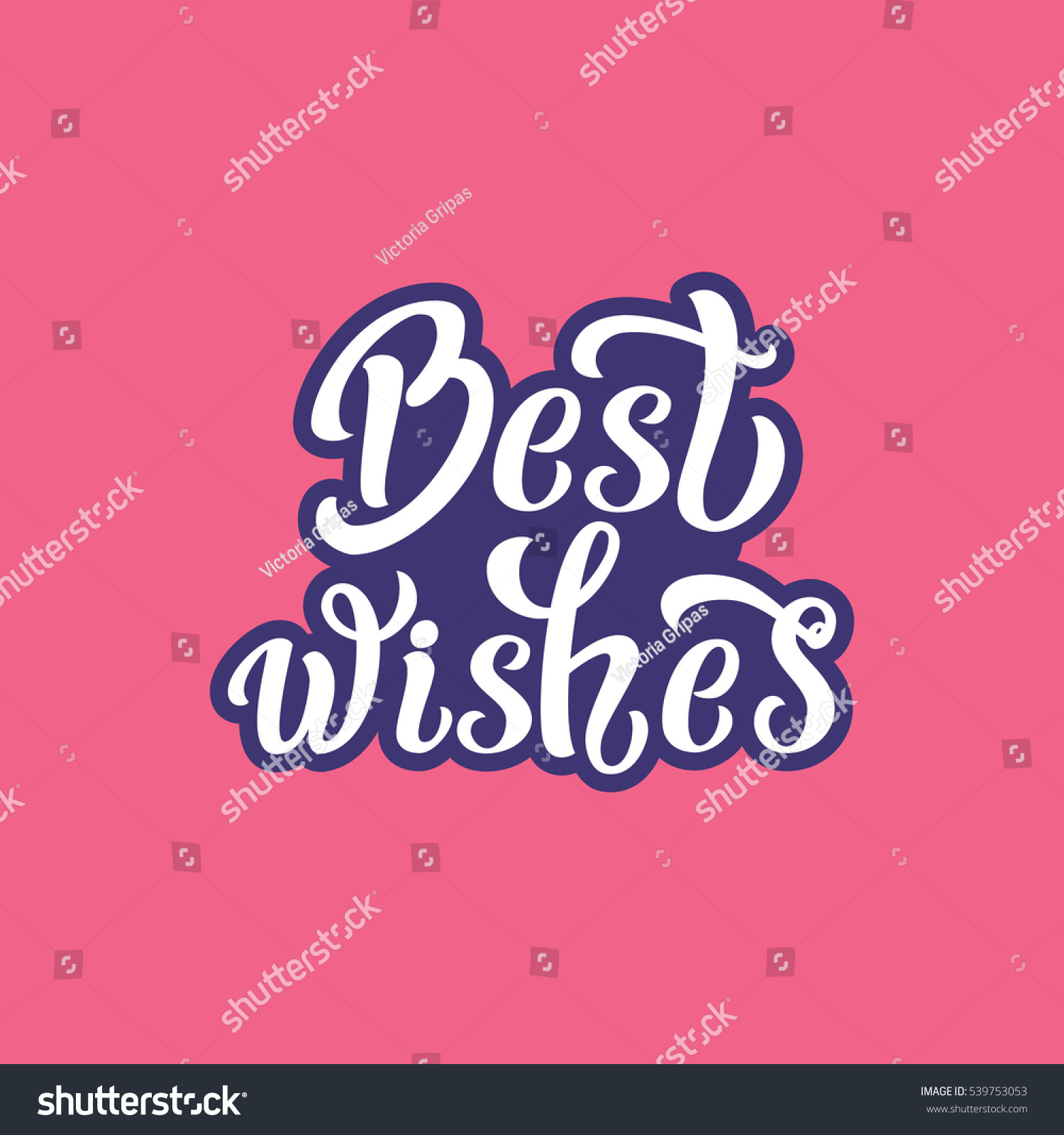Best Wishes Hand Lettering Typography Template Stock Illustration