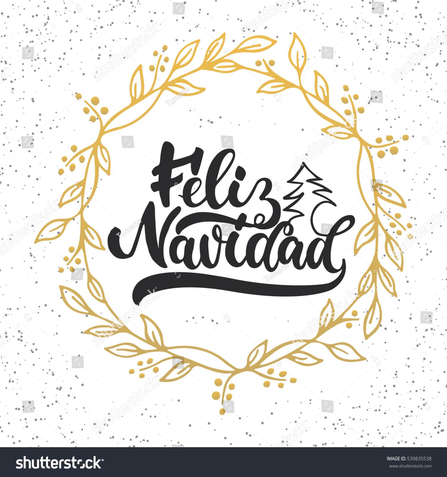 Feliz Navidad Lettering Christmas New Year Stock Vector ...