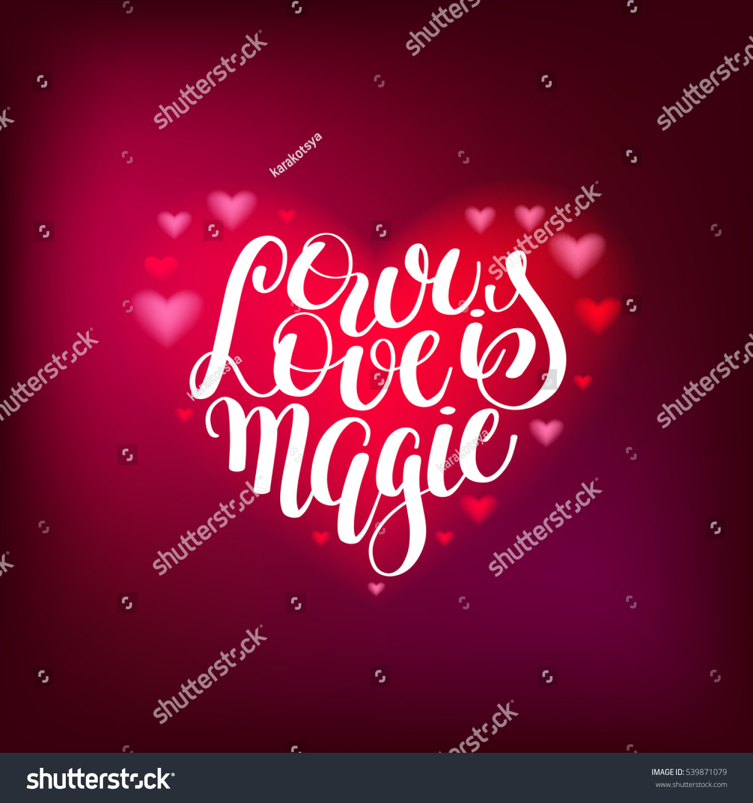 Our Love Magic Handwritten Lettering Quote Stock Vector (Royalty ...