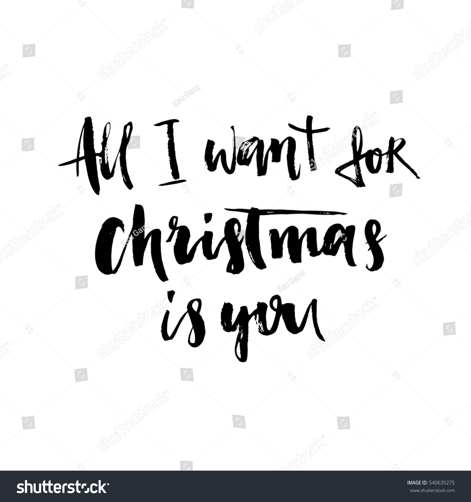 All Want Christmas You Hand Drawn Stock Vector (Royalty Free ...