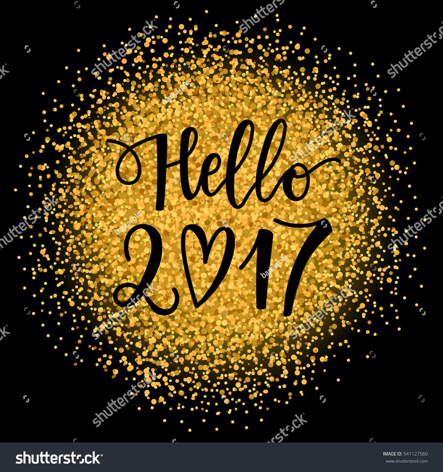 vector hand drawn hello phrase stock vector  vector hand drawn hello 2017 phrase on a glitter background new year card holiday