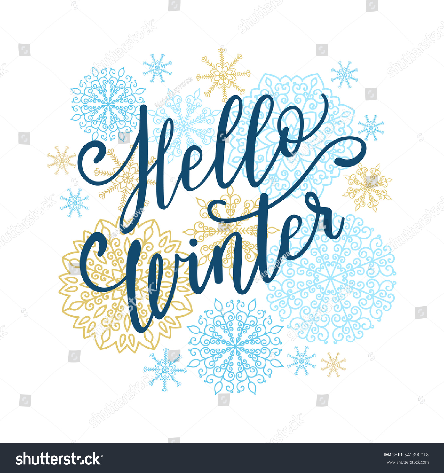 Hello Winter Greeting Card. Vector Winter Holiday Background With Hand  Lettering Calligraphy, Snowflakes,