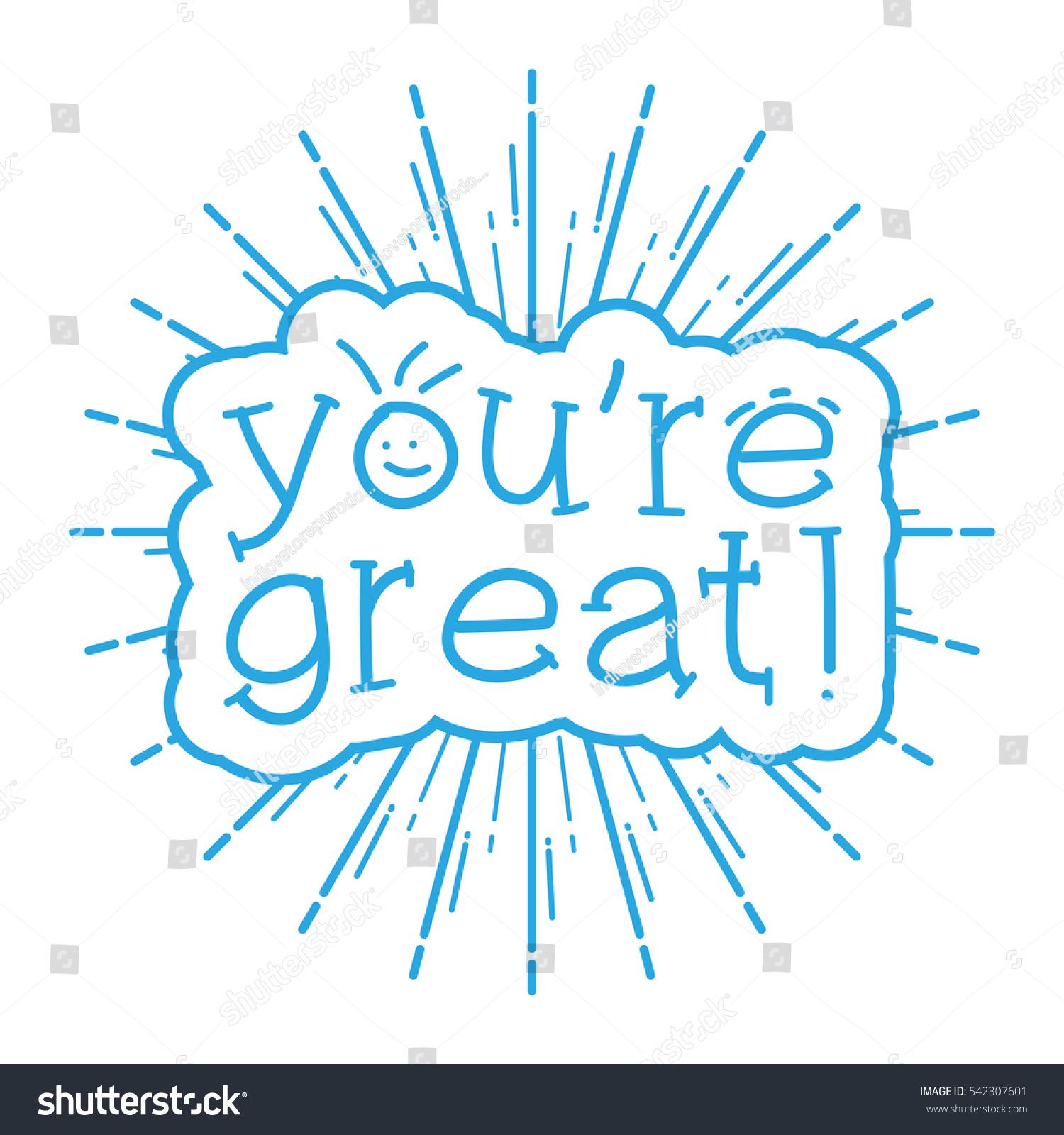 Motivational Phrases You Great Motivational Phrases Vintage Sunburst Stock Vector