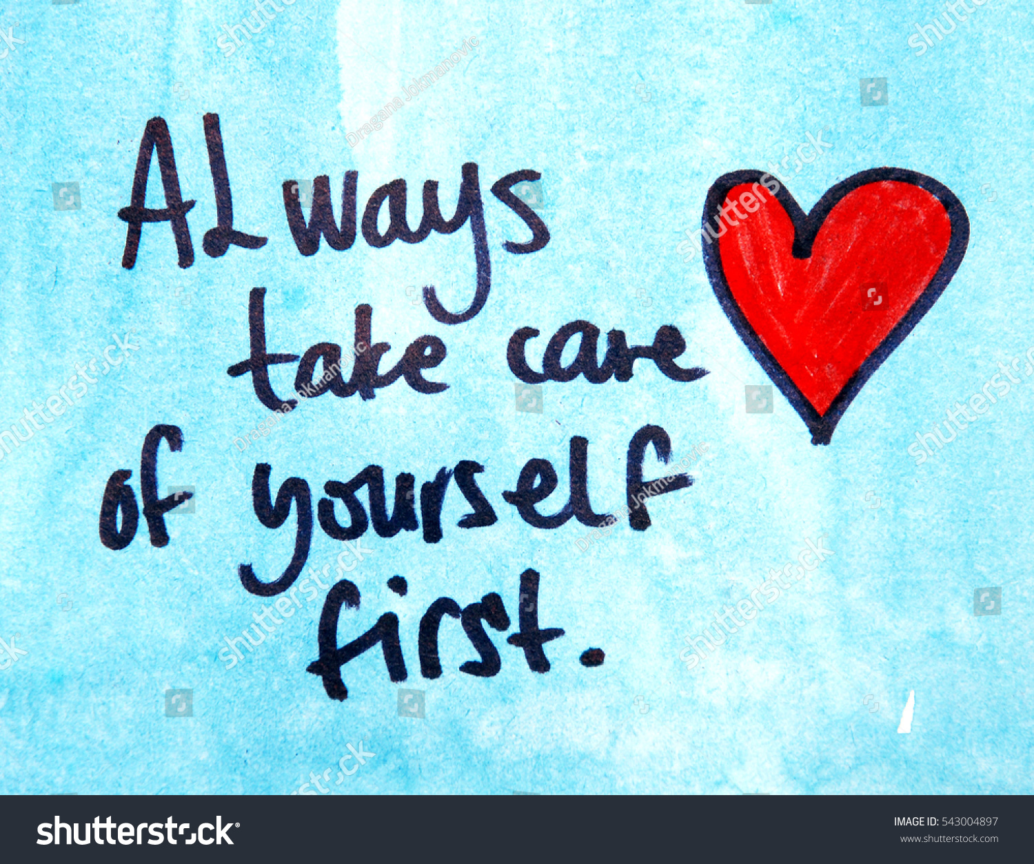 Inspirational Message Of The Day Inspirational Message Always Take Care Yourself Stock Photo