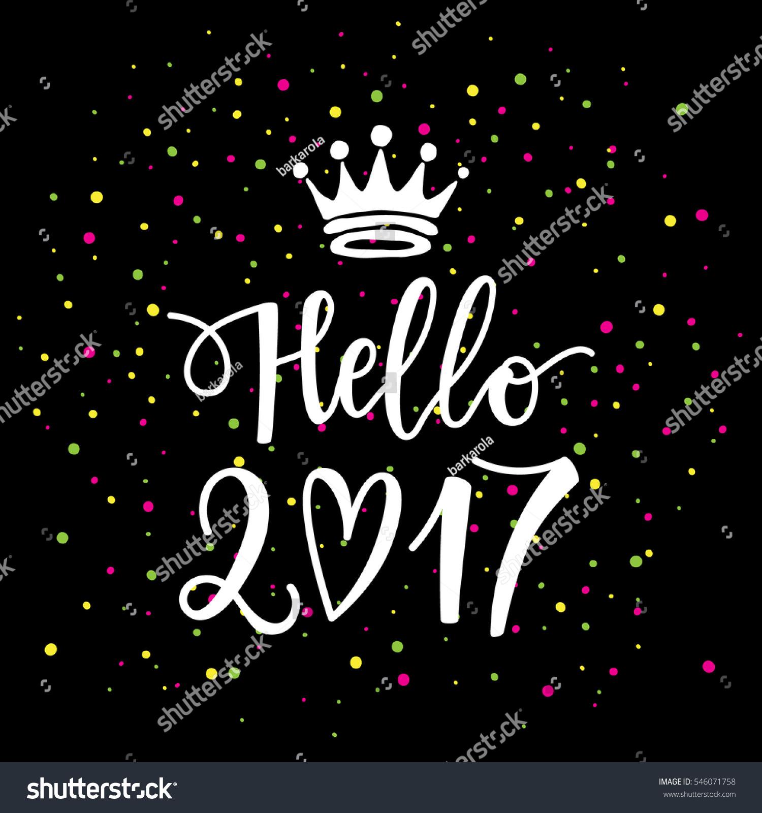 vector hand drawn hello phrase stock vector  vector hand drawn hello 2017 phrase a crown new year card holiday poster