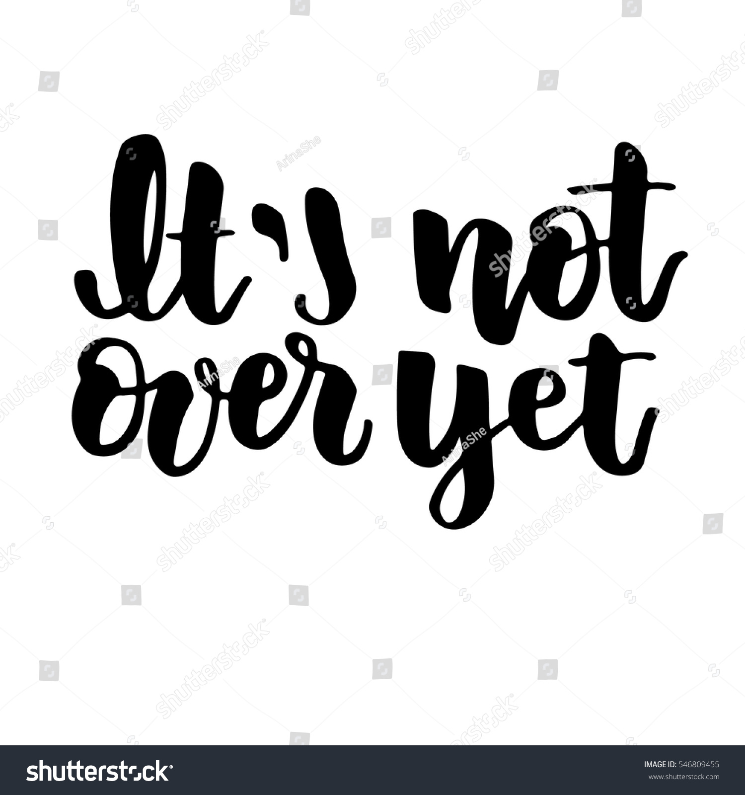 Not Over Yet Modern Lettering Design Stock Vector (Royalty Free ...