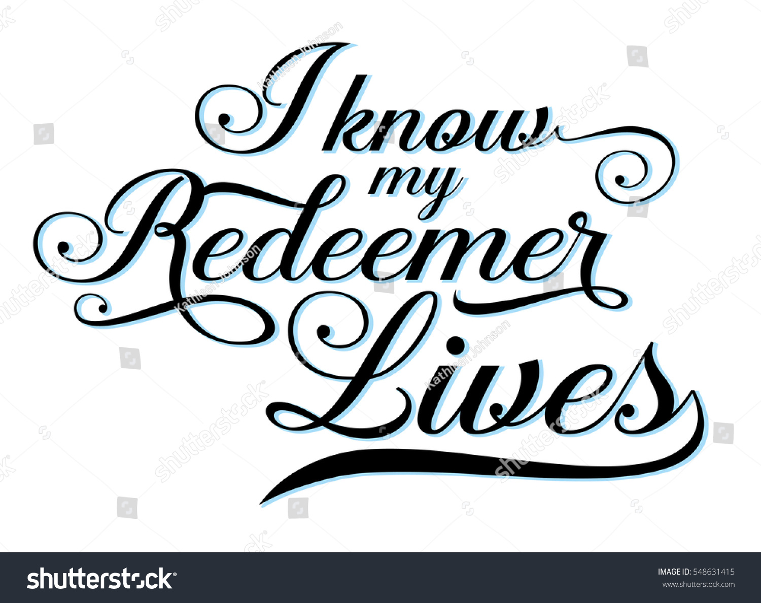 Know my redeemer lives calligraphy vector stock
