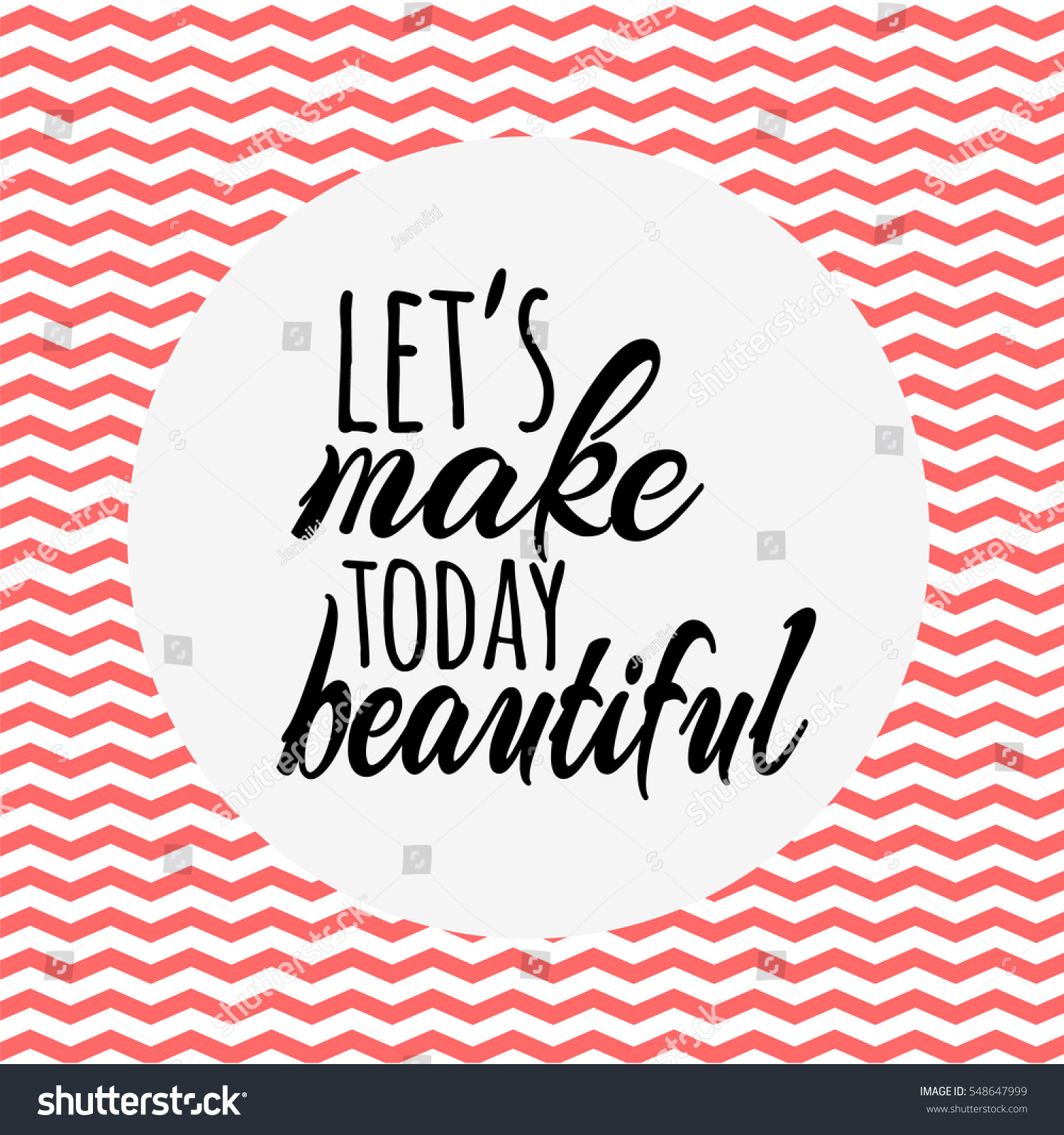 Make Quotes Lets Make Today Beautiful Quotes Card Stock Vector 548647999
