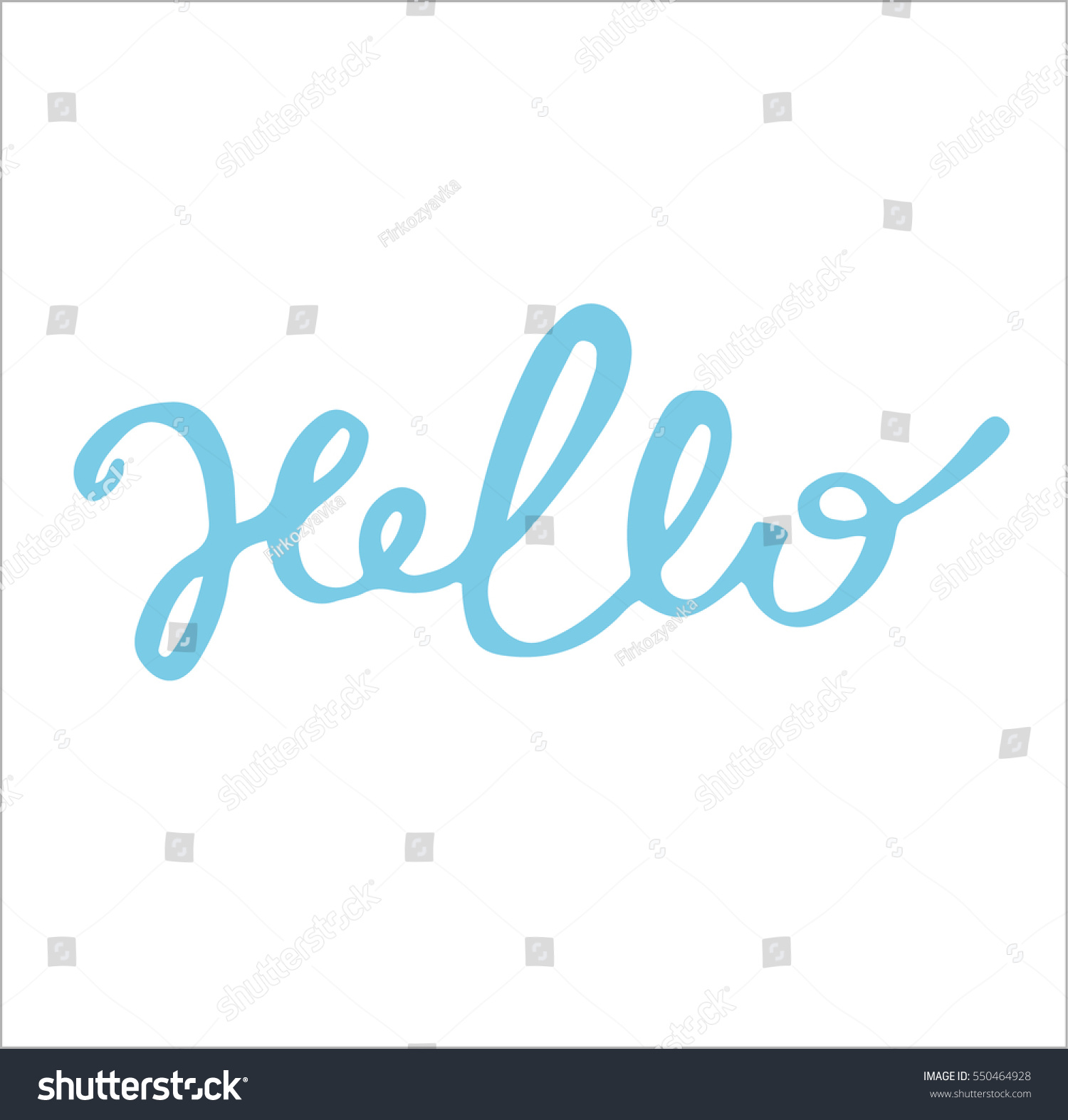 Hand drawn hello sign hand drawn stock vector 550464928 Calligraphy and sign