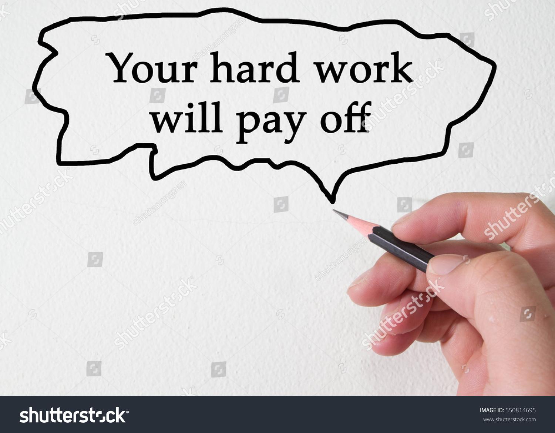 Hard work pays off essay