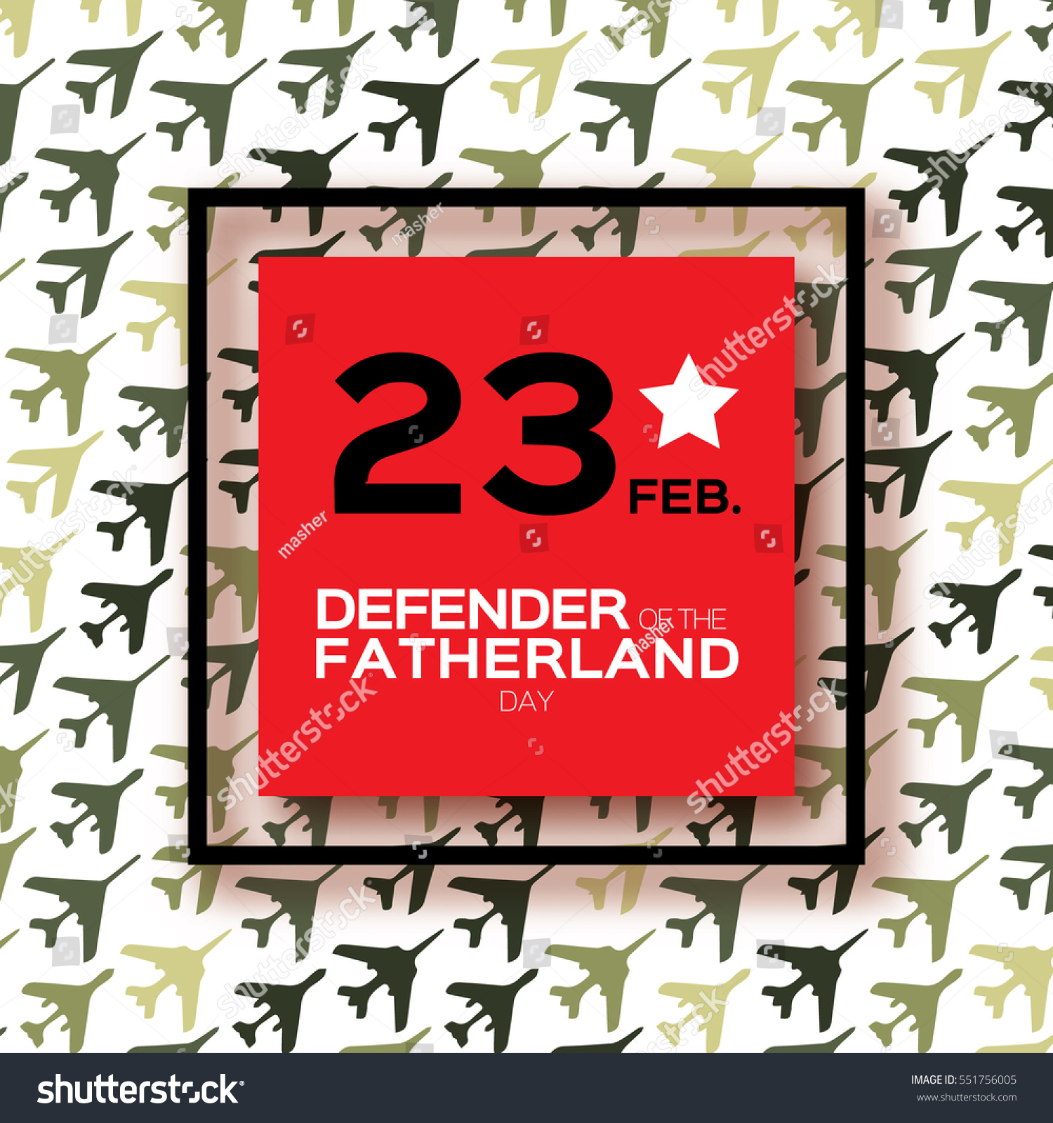 Happy Defender Fatherland Day 23 February Stock Vector 551756005