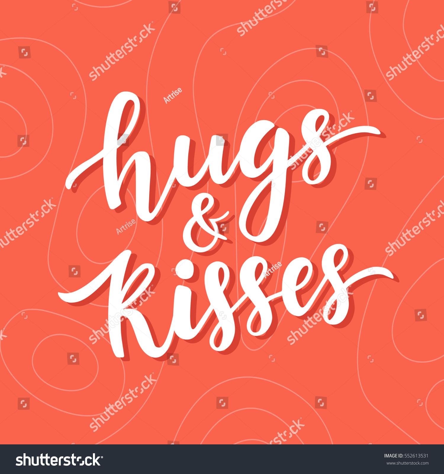 Hugs Kisses Hand Drawn Brush Lettering Stock Vector (Royalty Free ...