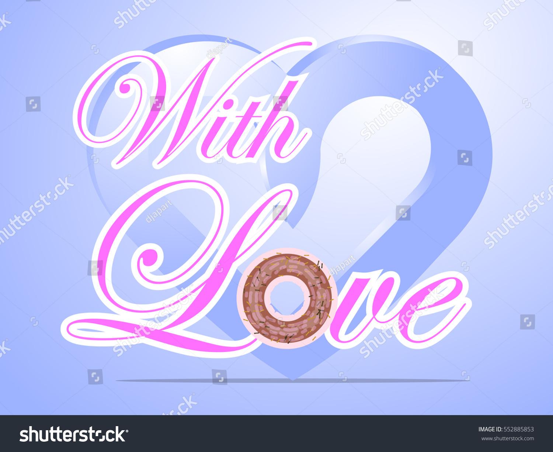 Donut cake valentine card love text stock vector 552885853 donut cake in valentine card with love text and blue love icon on blue background buycottarizona