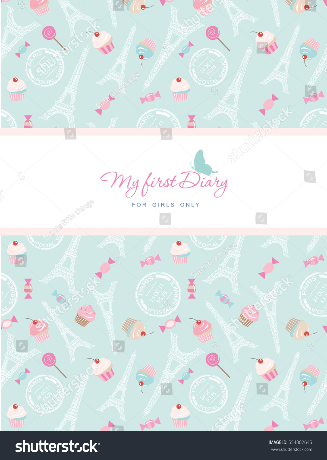 Cute Template For Notebook Cover Girls My First Diary Included Seamless Pattern With Eiffel Tower Cupcakes And Sweets On Pastel Blue