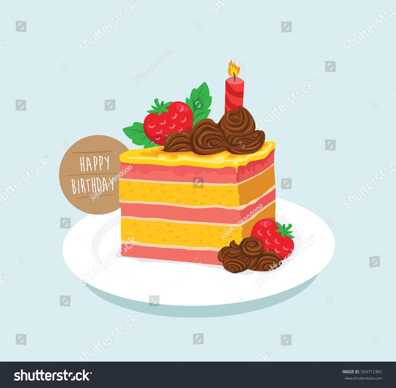 Happy Birthday Slice Cake Stock Vector Royalty Free 554712361