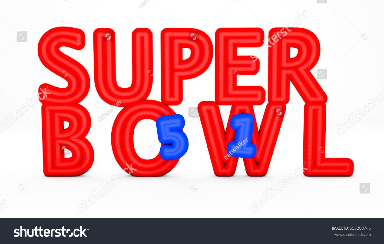 3d render 51 edition super bowl stock illustration 555200746 3d render 51 edition of super bowl 2017 on a white background biocorpaavc