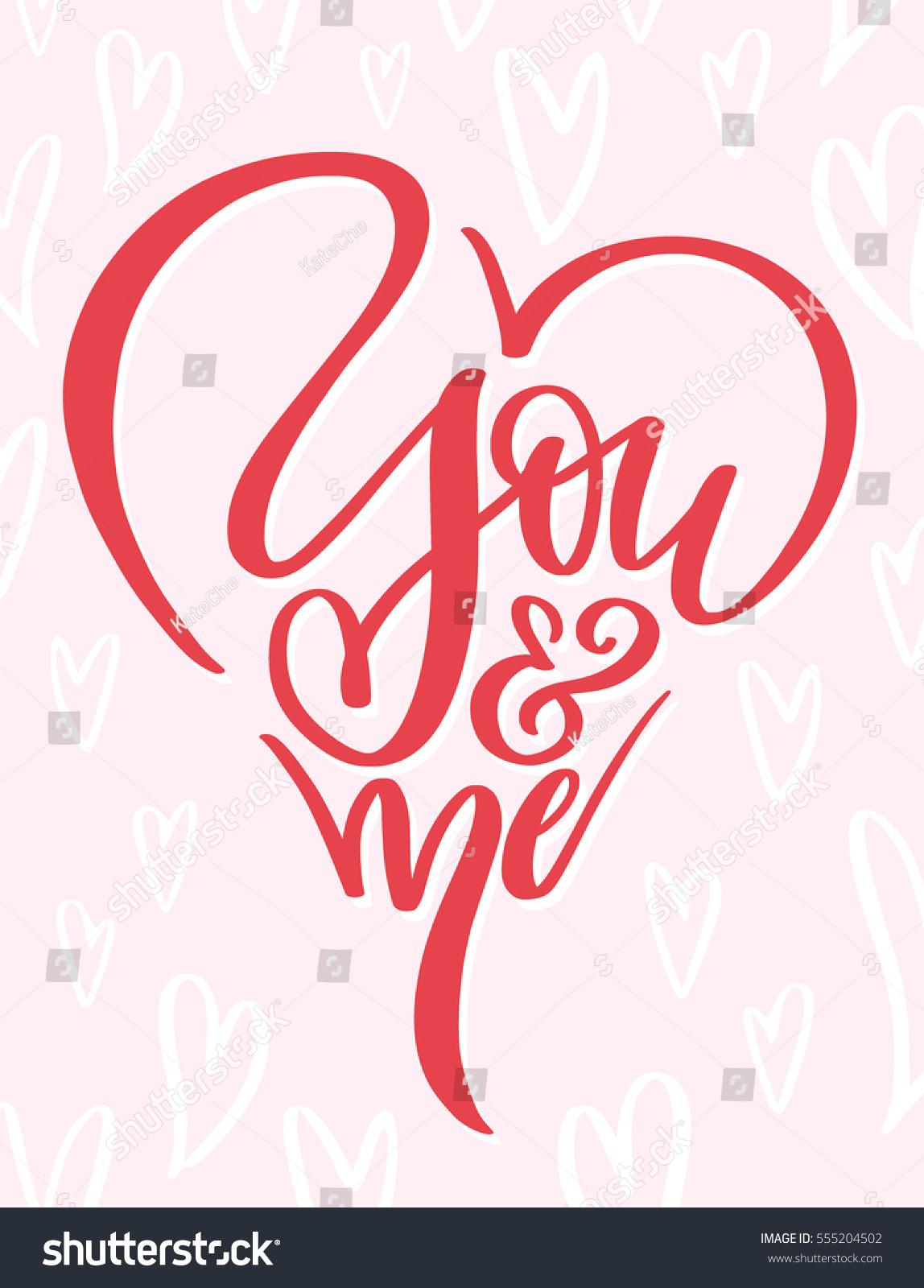 Handwritten Calligraphy Design Phrase You Me Stock Vector (Royalty ...