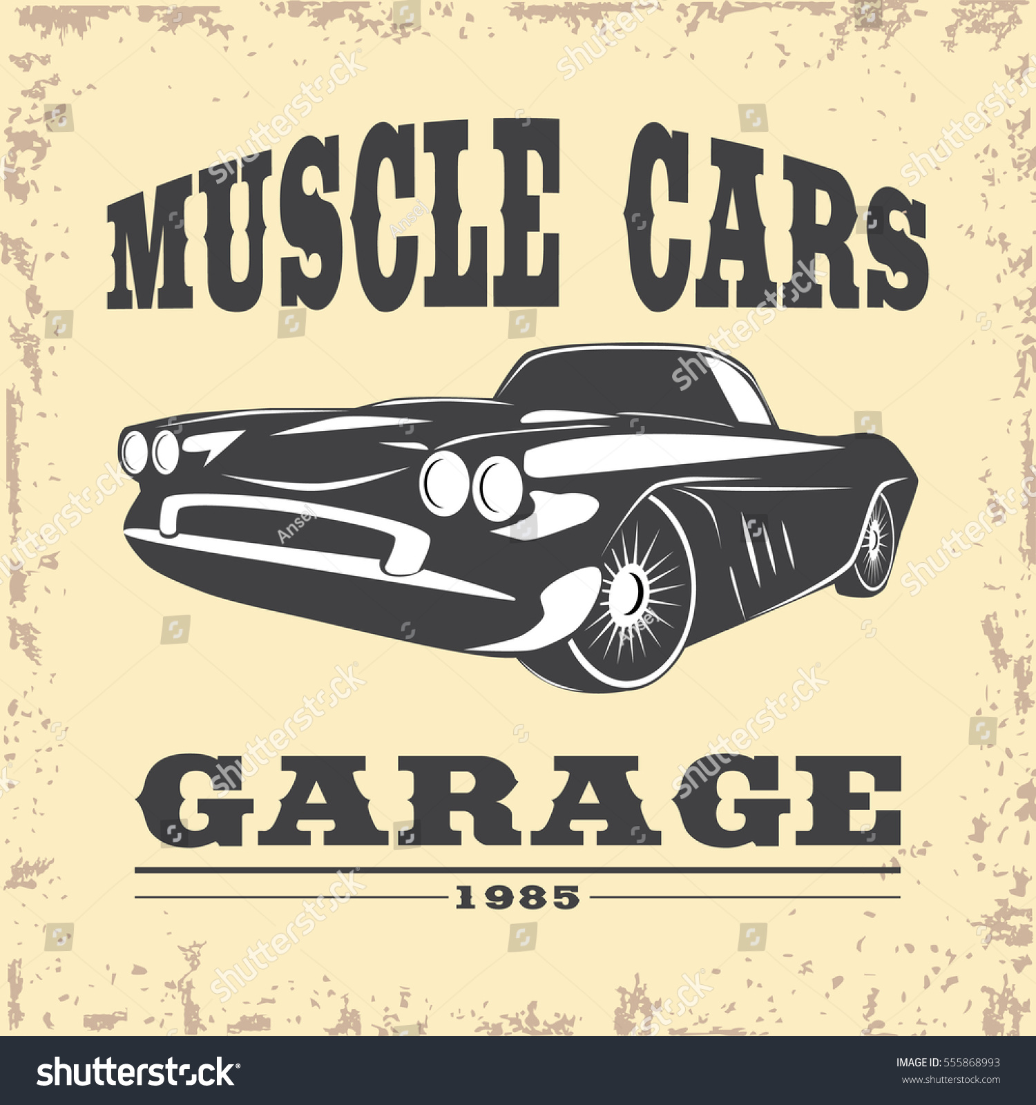 Vintage Muscle Car Garage Poster Vector Stock Vector 555868993 ...