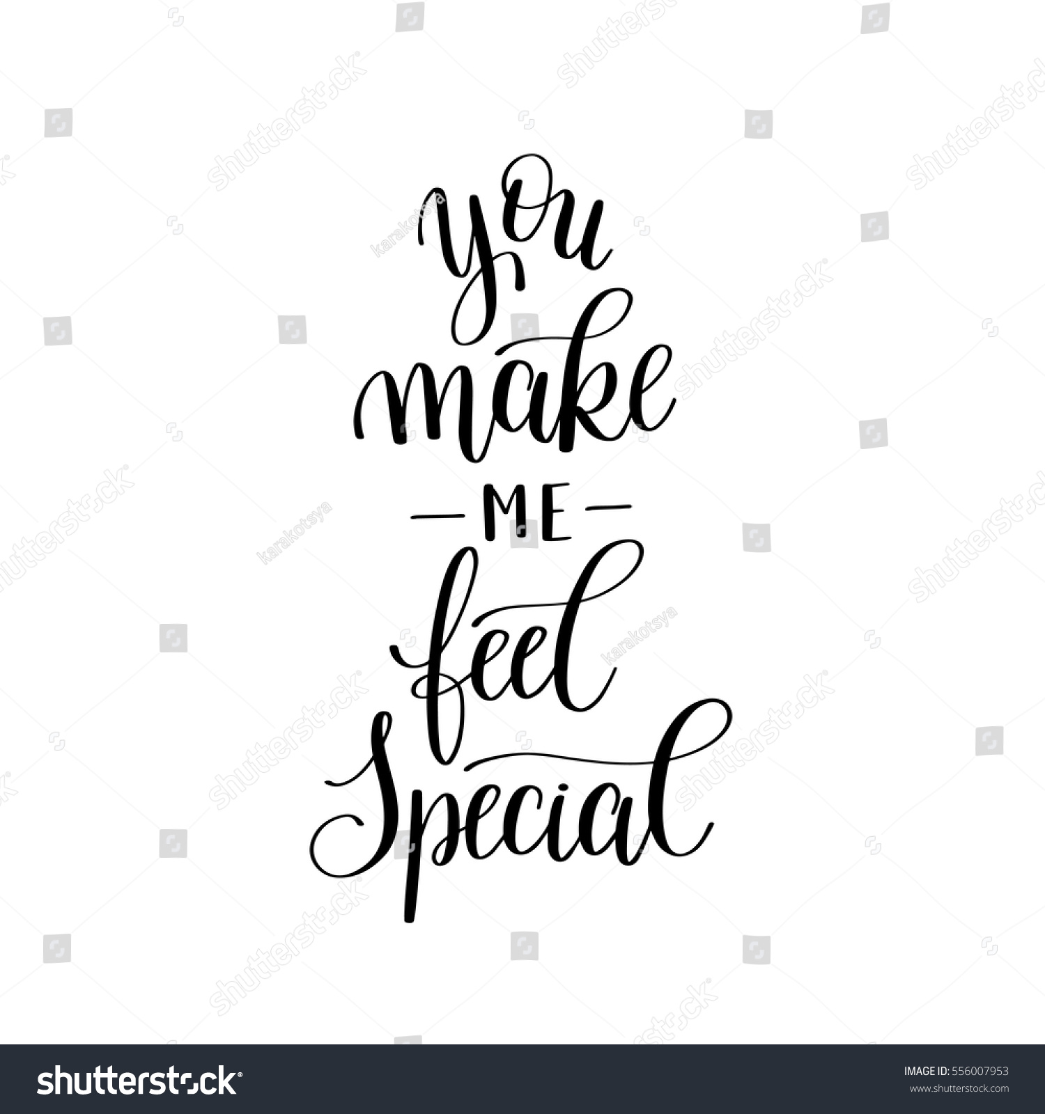 you make me feel special black stock vector royalty free 556007953