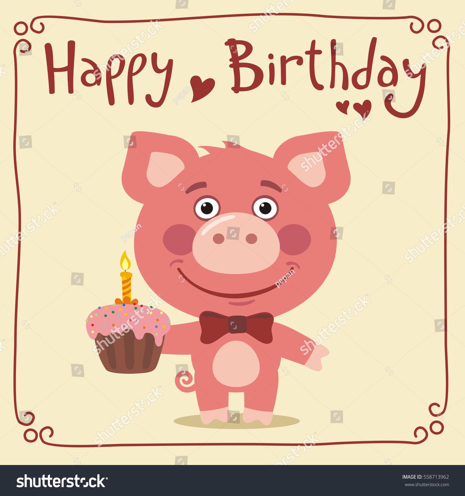 Happy Birthday Funny Pig Cake Greeting Stock Vector 558713962