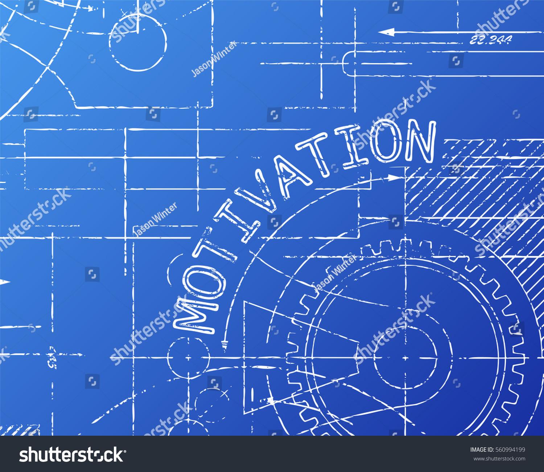 Motivation word on machine blueprint background stock vector motivation word on machine blueprint background illustration malvernweather Gallery