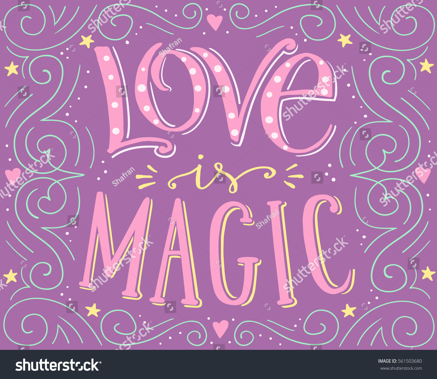 Shirt design card - Love Is Magic Hand Drawn Vector Typographic Poster Hand Written Lettering Romantic Background