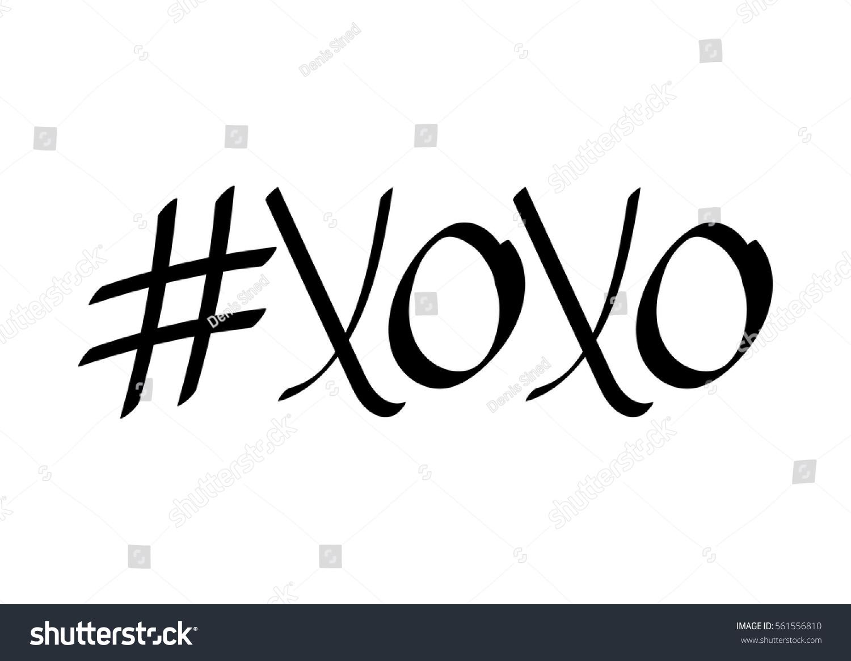 Hashtag Xoxo Hugs And Kisses Calligraphy Design Template