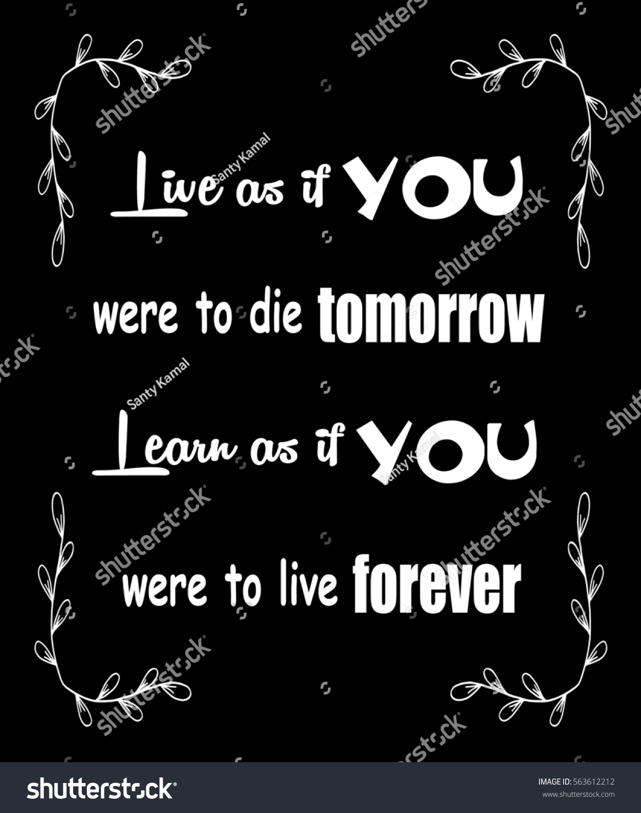 Motivational Quotes Live You Were Die Stock Illustration 563612212