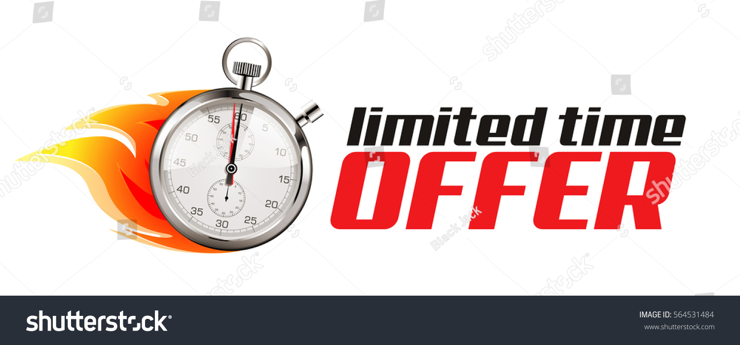 Price cut limited time offer shop now for the best selection hurry - Stopwatch Hurry Up Limited Time Offer
