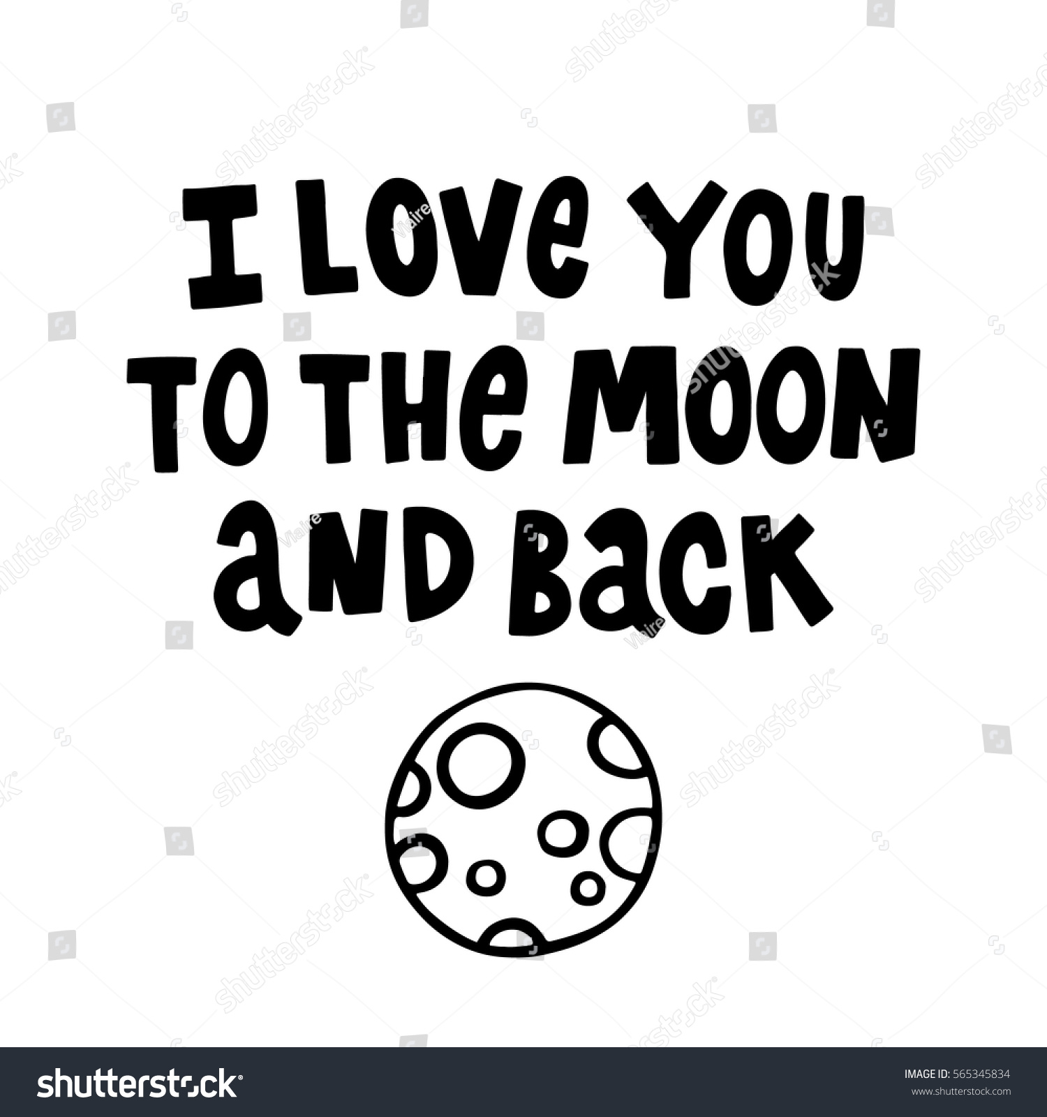 Quote I Love You To The Moon And Back Love You Moon Back Quote Handdrawing Stock Vector 565345834