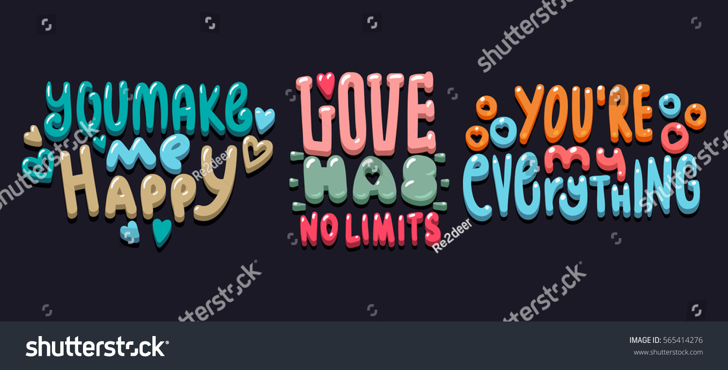 You Make Me Happy Love Has Stock Vector Royalty Free 565414276