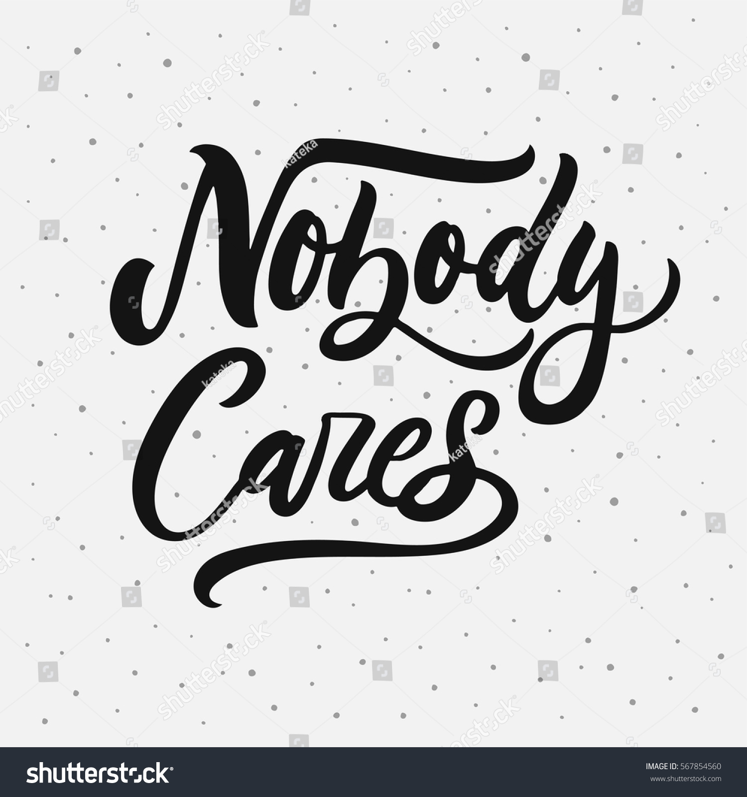 Nobody Cares Sarcasm Quote On Decorative Stock Vector Royalty Free