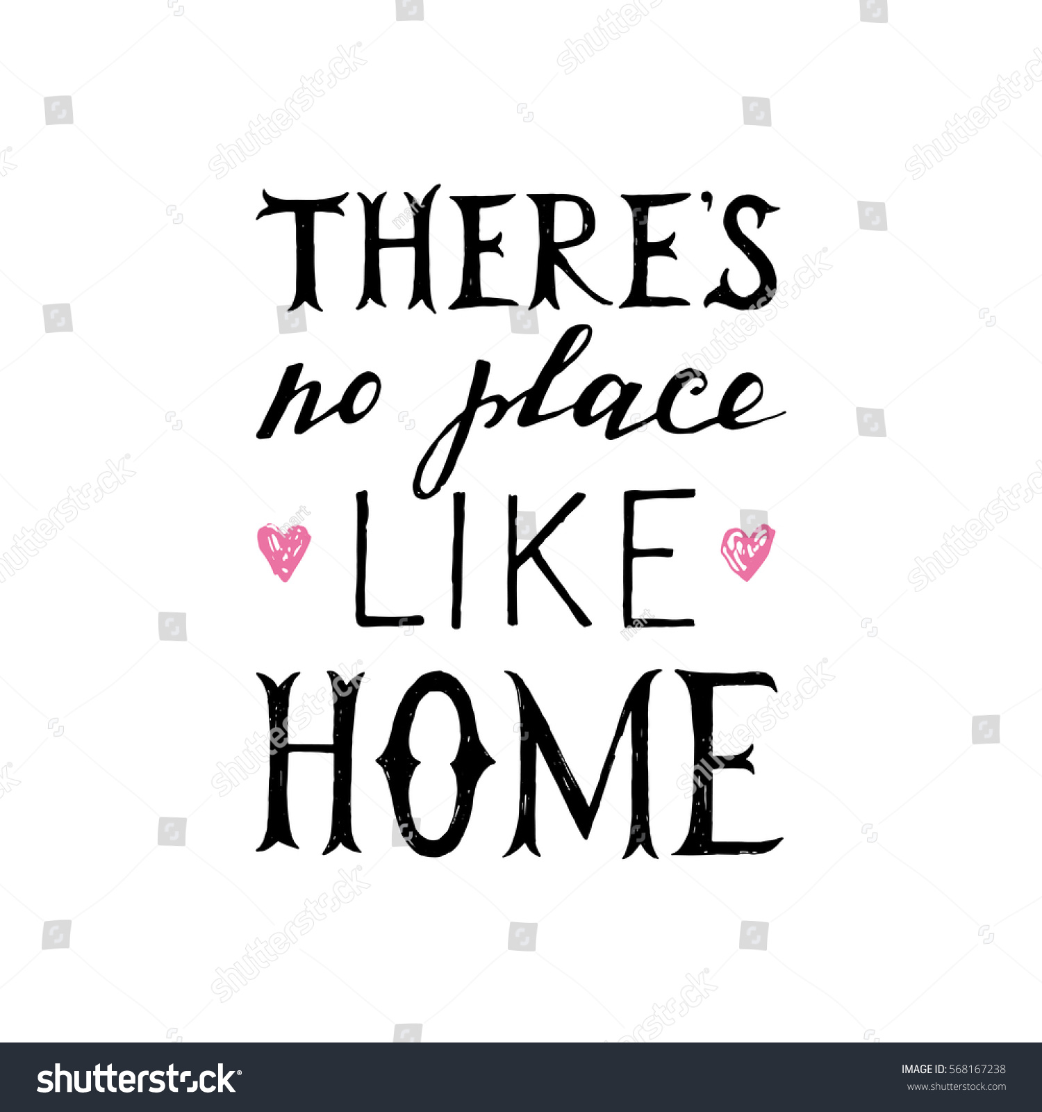 There No Place Like Home Hand Stock Vector Shutterstock
