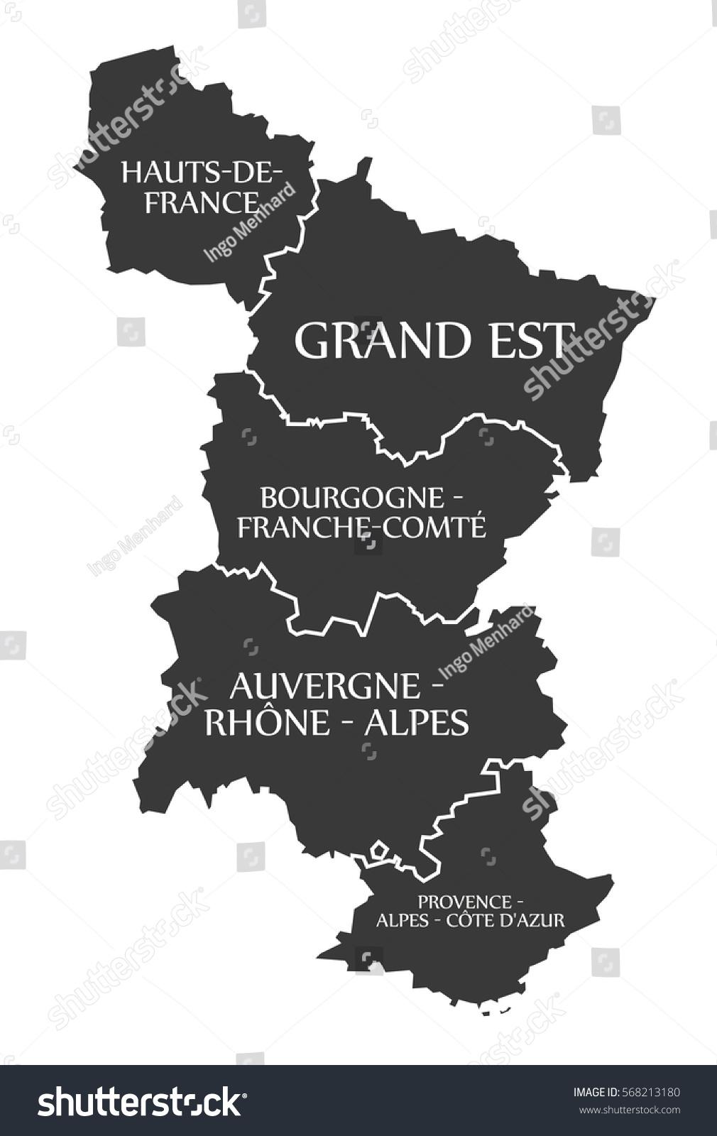 Hautsde France Grand Est Bourgogne Auvergne Provence Stock Vector ...