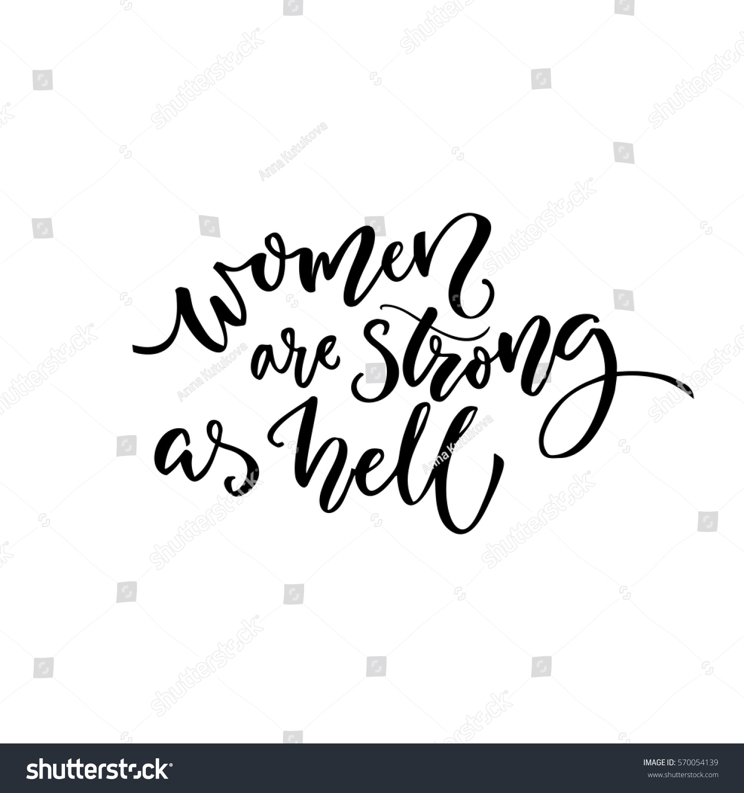 Quotes About Strong Black Woman Women Strong Hell Feminism Quote Tshirt Stock Vector 570054139