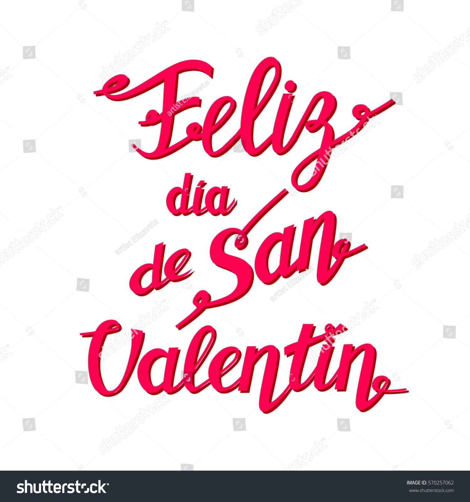 Greeting Card On Valentines Day. Feliz Dia De San Valentin   Happy Valentineu0027s  Day Translated