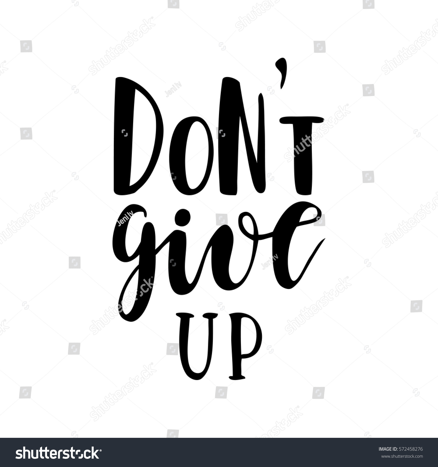Dont Give Tshirt Design Handdrawn Lettering Stock Vector 572458276
