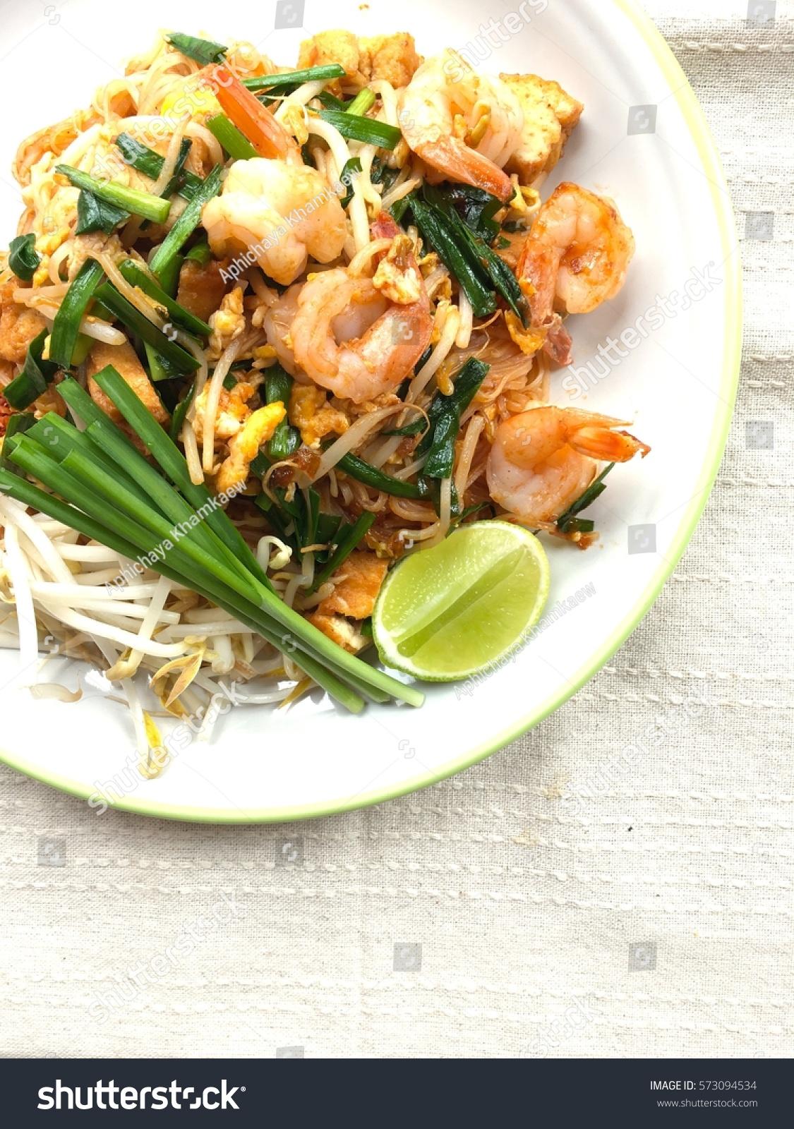 Pad Thai Thai Style Stir Fry Stock Photo Edit Now 573094534