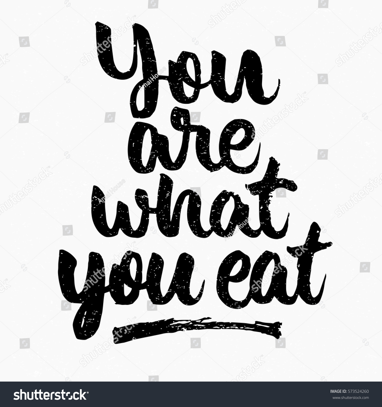 You What You Eat Quote Ink Stock Vector Royalty Free 573524260