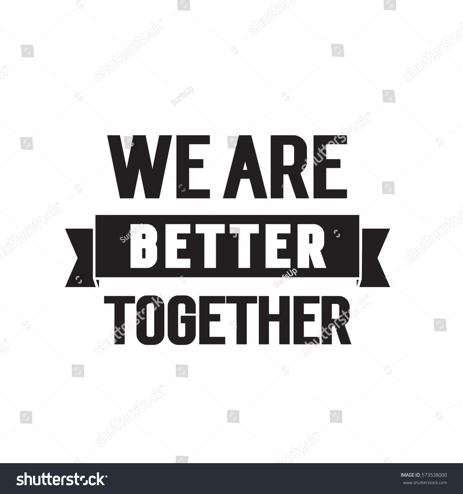 Emo Quotes About Suicide: We Better Together Lettering Stock Vector 573538000