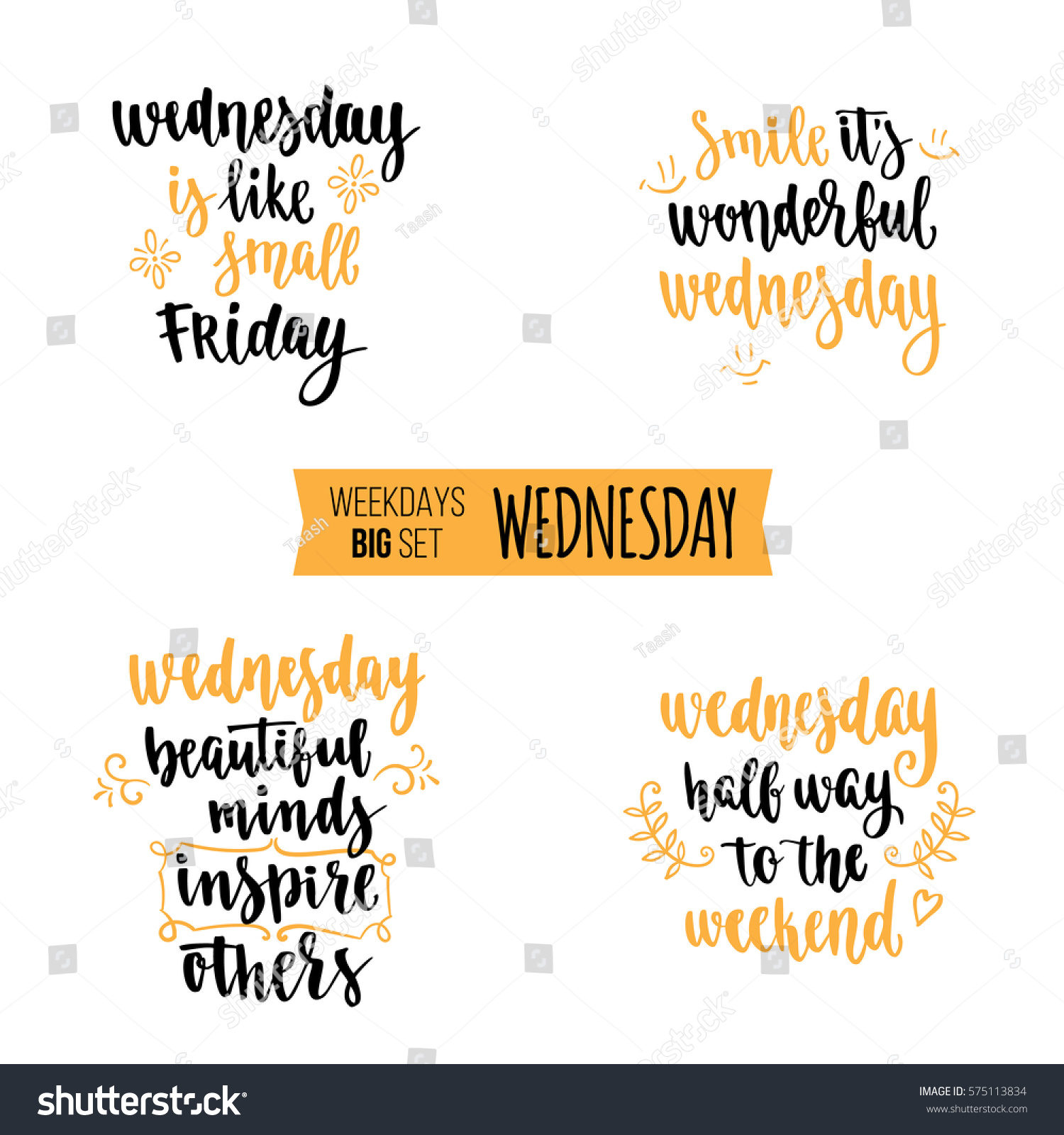 Modern calligraphy style weekdays motivation quotes stock
