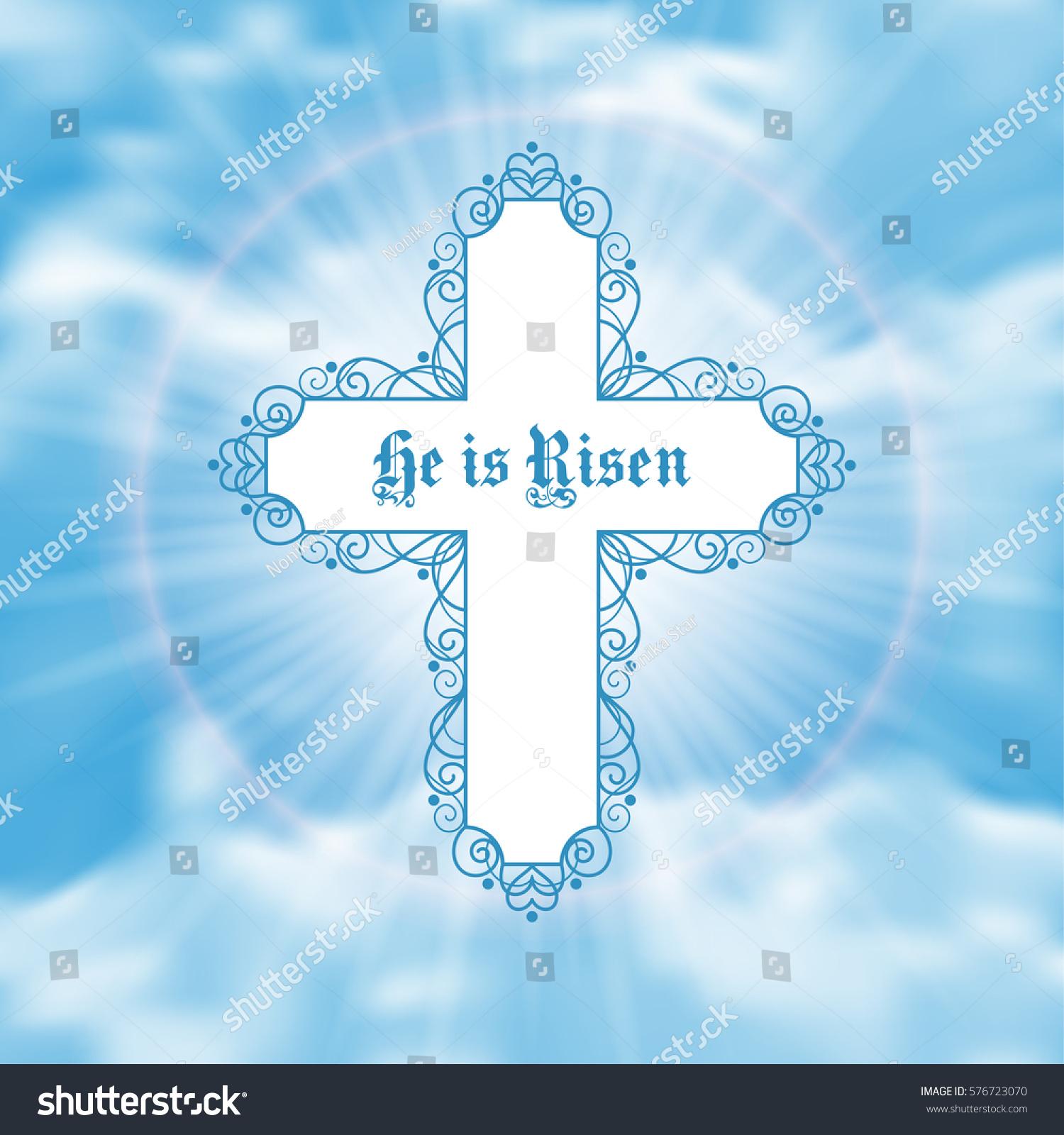 He Risen Easter Greeting Card White Stock Illustration 576723070
