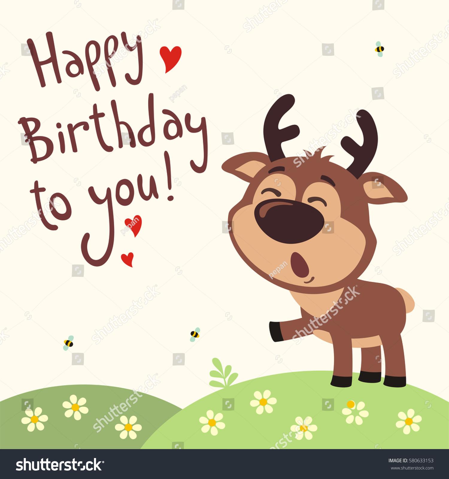 Funny Deer Sings Song Happy Birthday Stock Vector Royalty Free 580633153