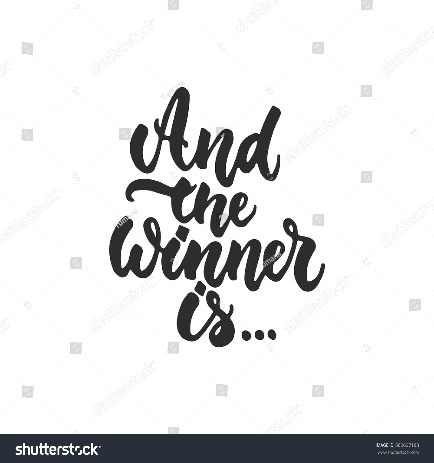 Winner is hand drawn lettering phrase stock vector 580697188 and the winner is hand drawn lettering phrase for film festival award isolated kristyandbryce Image collections
